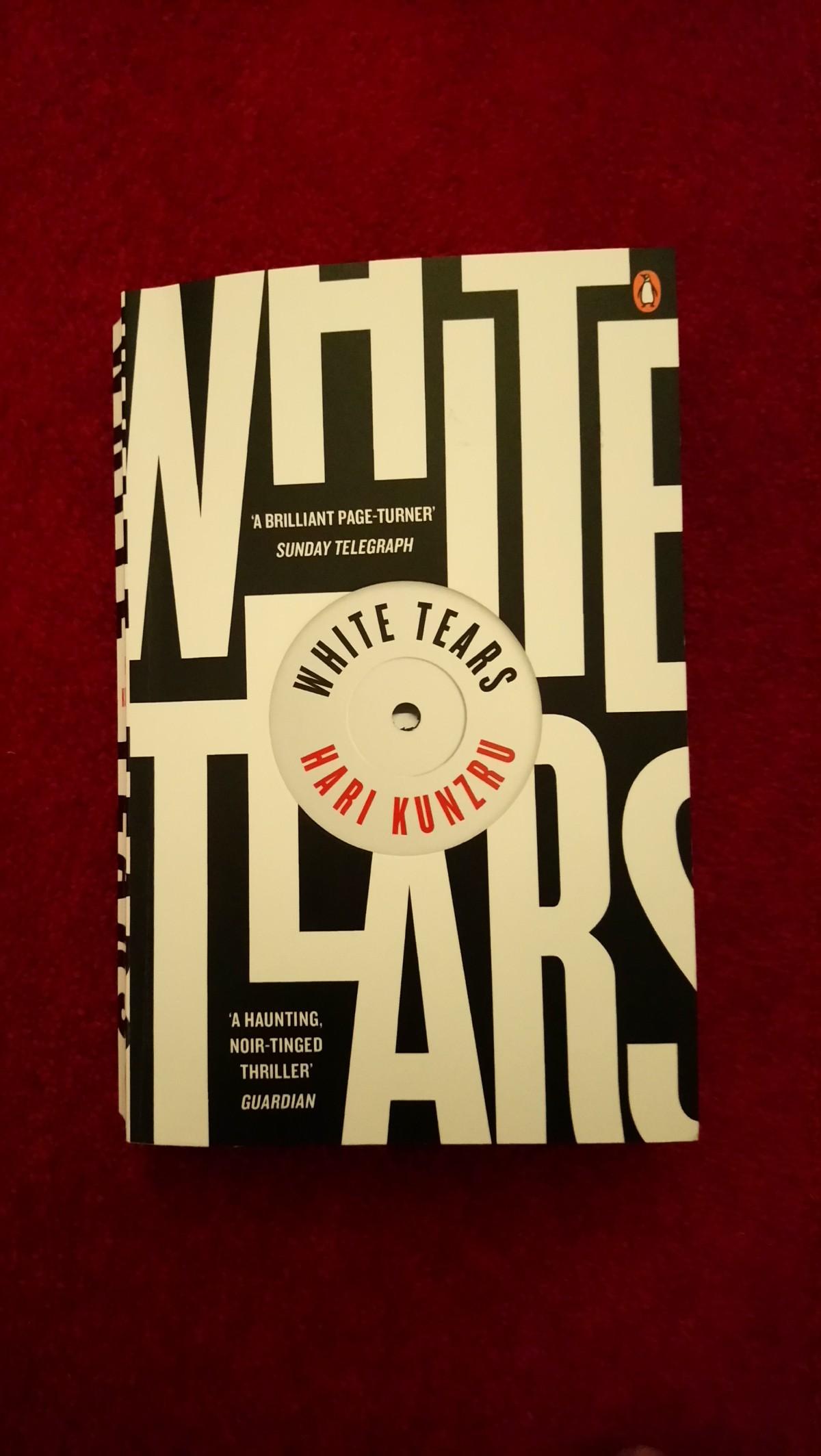 White Tears by HariKunzru