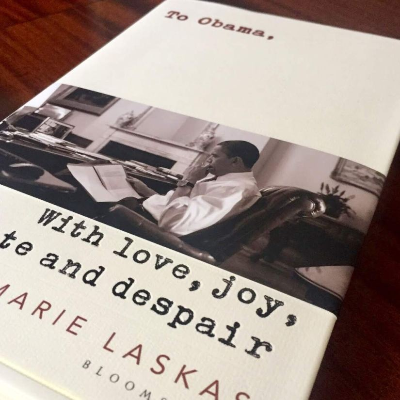 To Obama: With Love, Joy, Hate andDespair